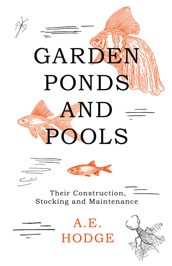 9781528700214 - Garden Ponds and Pools - A. E. Hodge