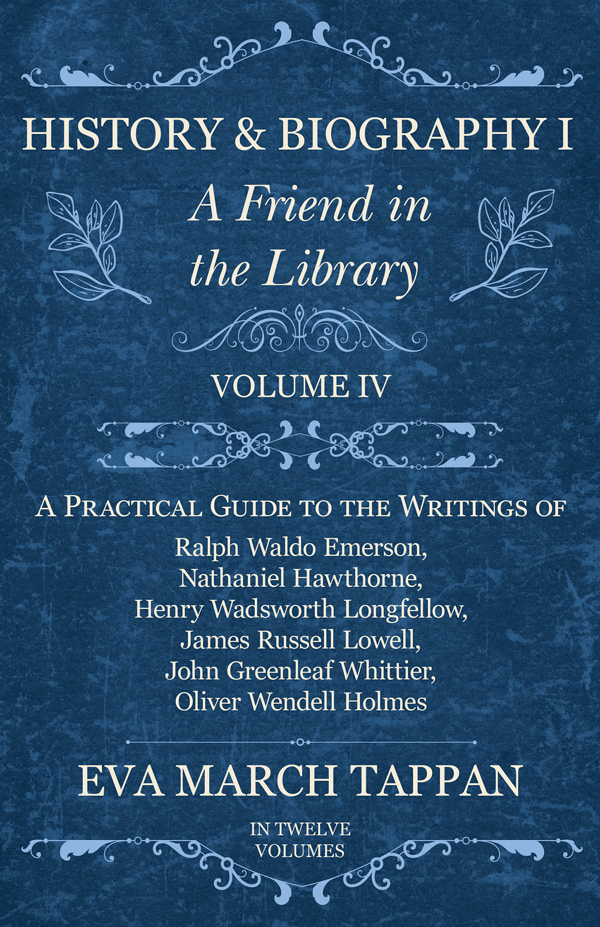9781528702263 - History and Biography I - A Friend in the Library - EvaMarch Tappan