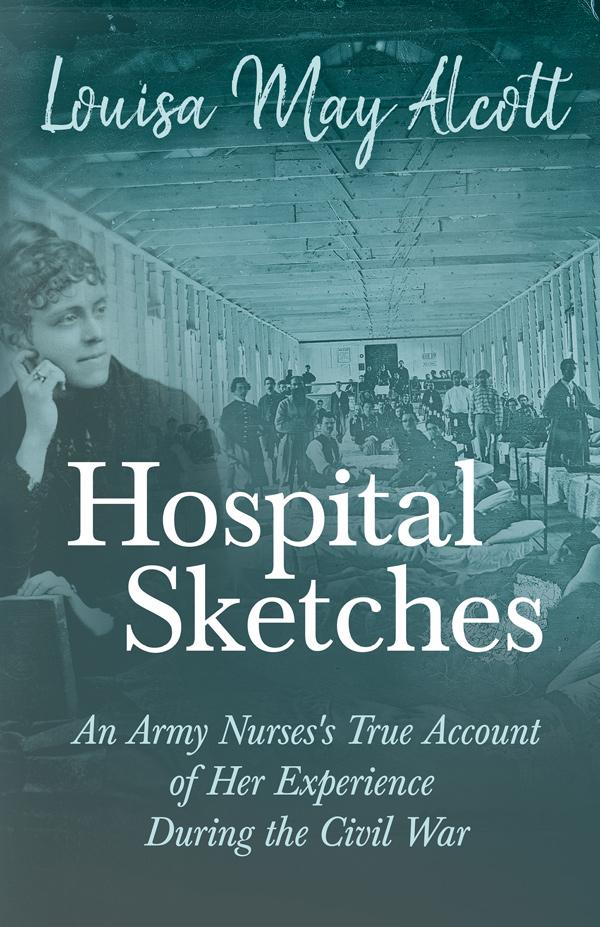 9781406796445 - Hospital Sketches - LouisaMay Alcott