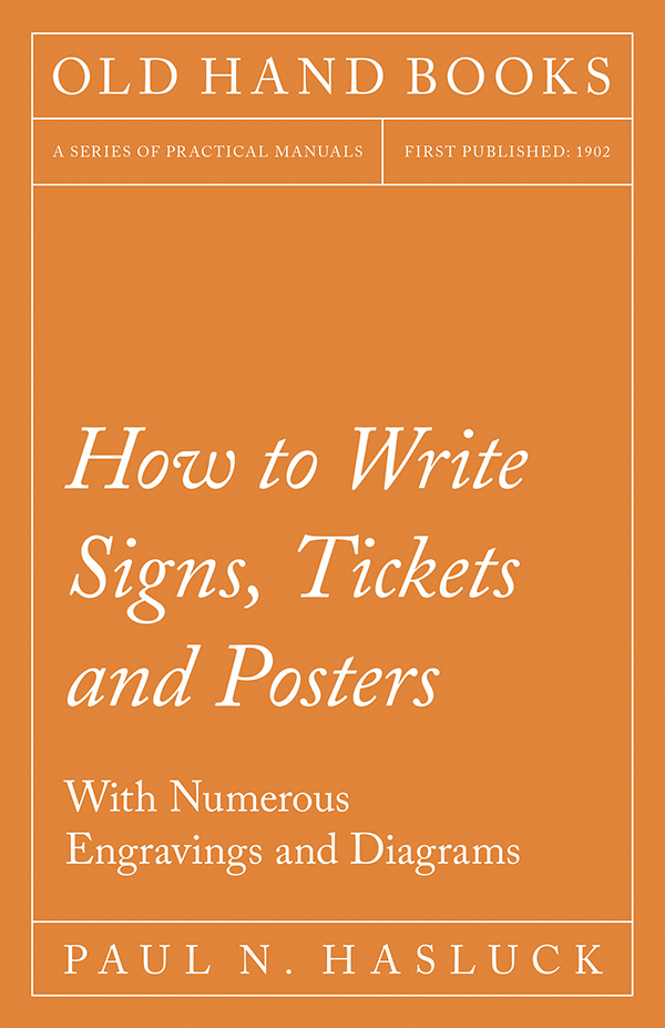 How to Write Signs, Tickets and Posters