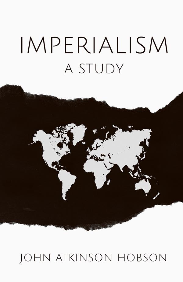 9781444681932 - Imperialism - JohnAtkinson Hobson