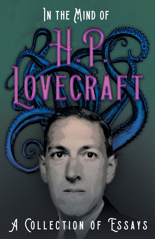 9781528717304 - In the Mind of H. P. Lovecraft - H. P. Lovecraft