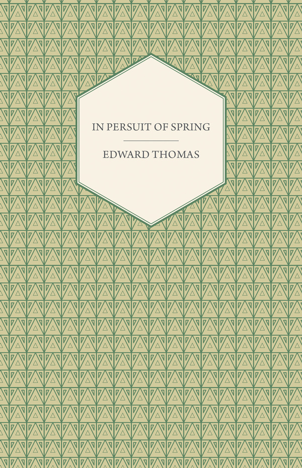 9781408624234 - In Pursuit of Spring - Edward Thomas