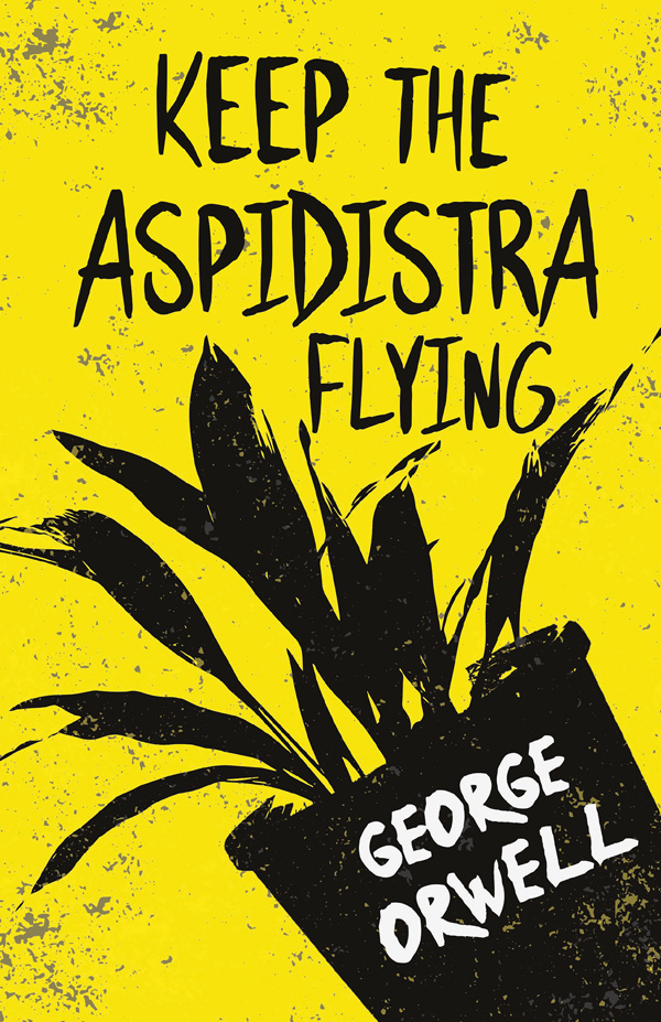 9781528718936 - Keep the Aspidistra Flying - George Orwell