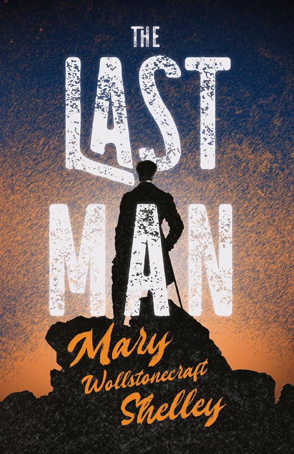 9781528719131 - The Last Man - Mary Shelley