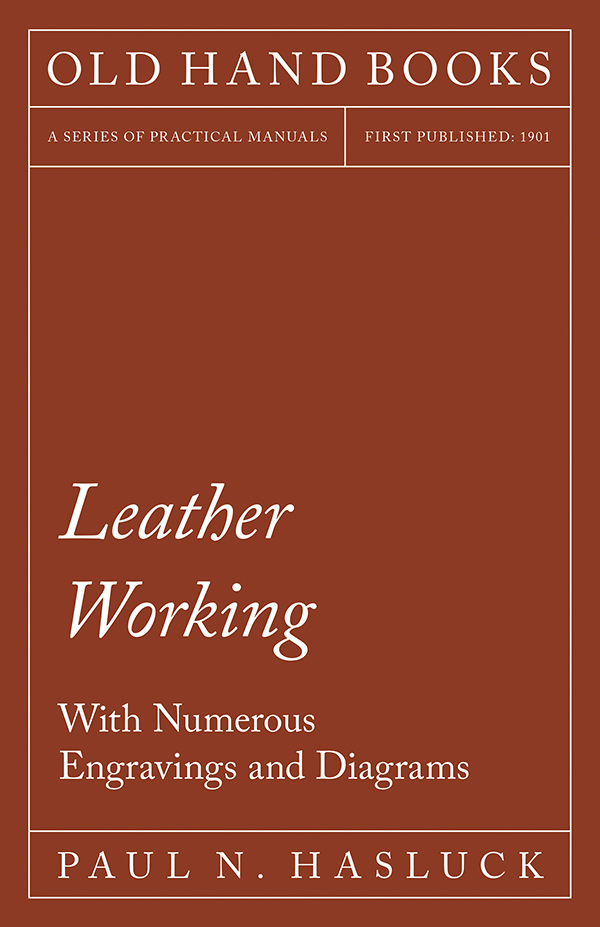 9781528703055 - Leather Working - Paul N. Hasluck
