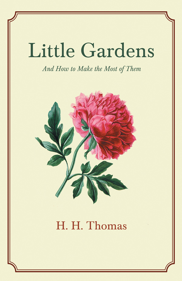 9781528714501 - Little Gardens - H. H. Thomas