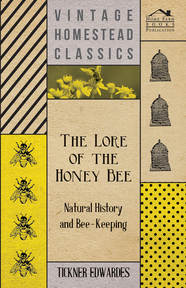 9781406799637 - The Lore of the Honey Bee - Tickner Edwardes