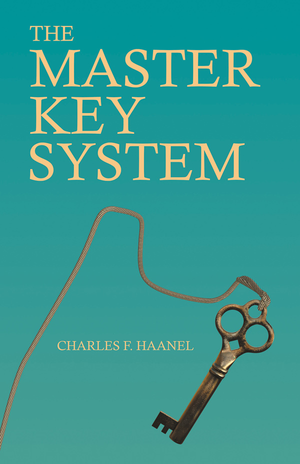 9781528713450 - The Master Key System  - Charles F. Haanel