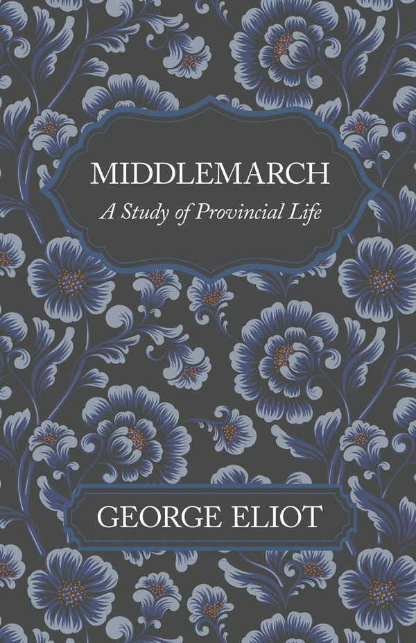 9781528717953 - Middlemarch - George Eliot