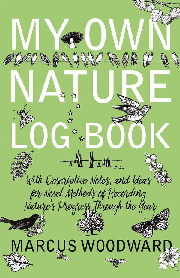9781528701730 - My Own Nature Log Book - Marcus Woodward