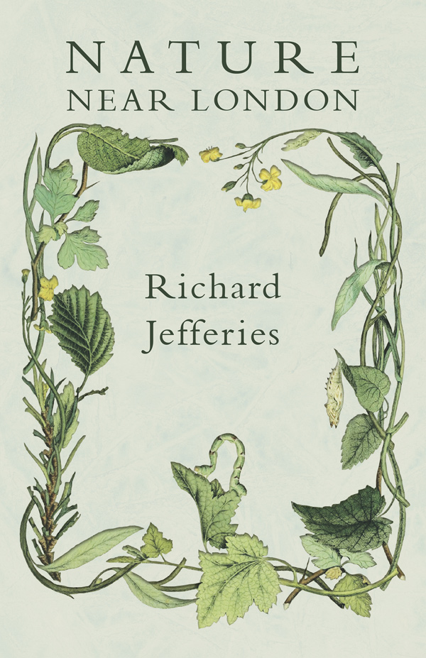 9781473335721 - Nature Near London - Richard Jefferies