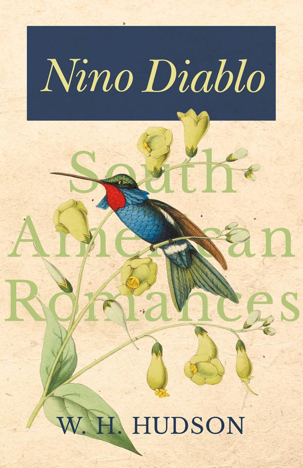 9781528701846 - Nino Diablo - W.H. Hudson
