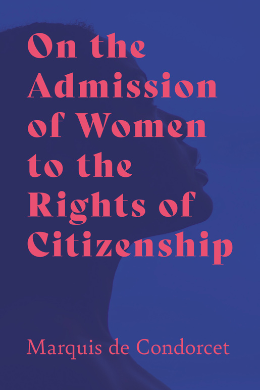 On the Admission of Women to the Rights of Citizenship