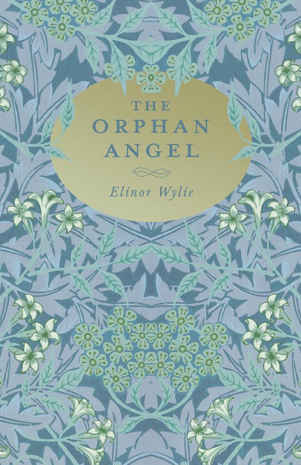 9781528715577 - The Orphan Angel - Elinor Wylie