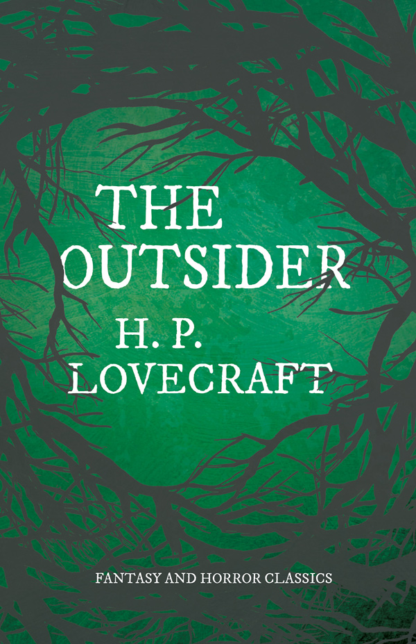 9781528717175 - The Outsider - H. P. Lovecraft