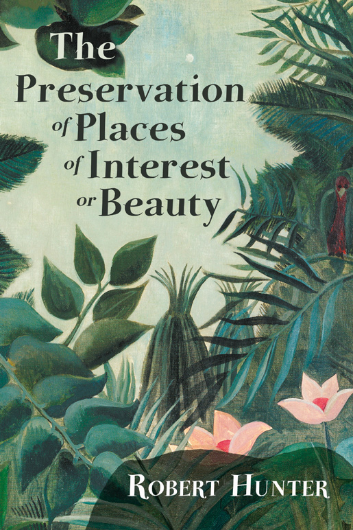 9781528717687 - The Preservation of Places of Interest or Beauty - Robert Hunter