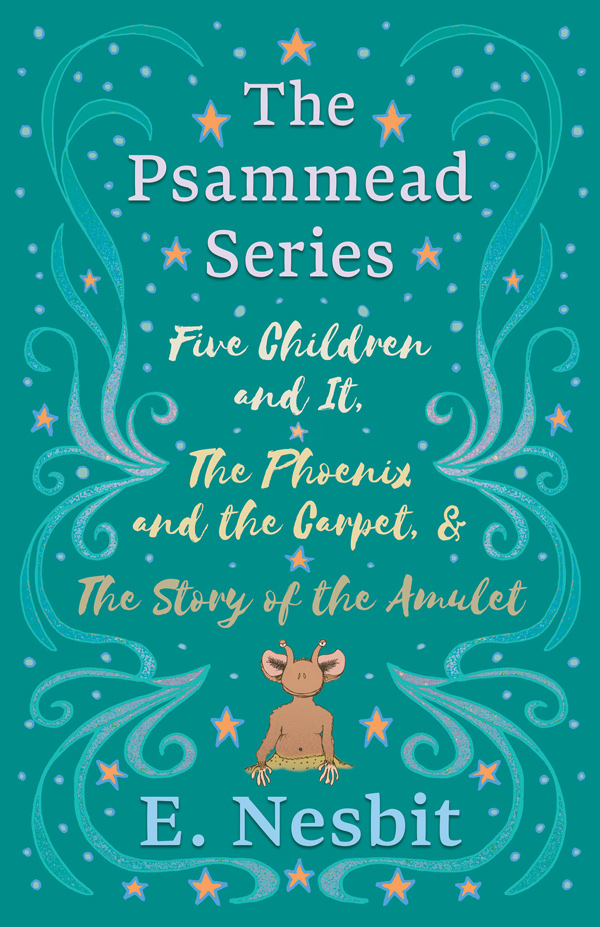 9781528713375 - The Psammead Collection - Books 1 - 3 - E. Nesbit