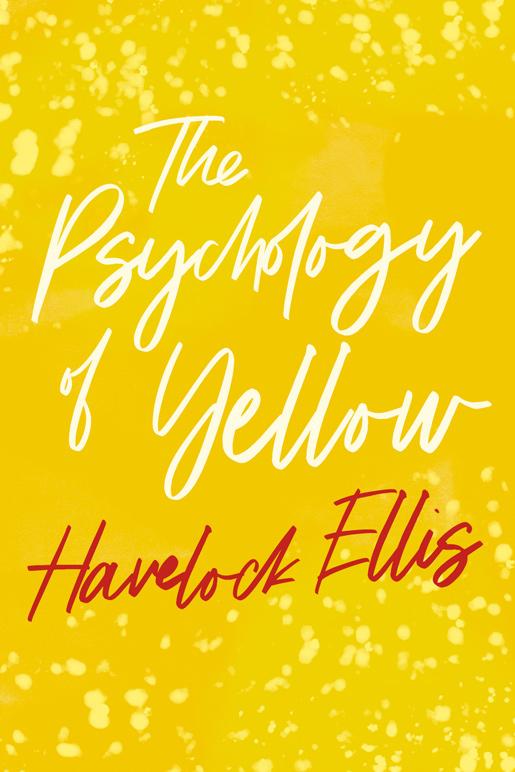 9781528718011 - The Psychology of Yellow - Havelock Ellis