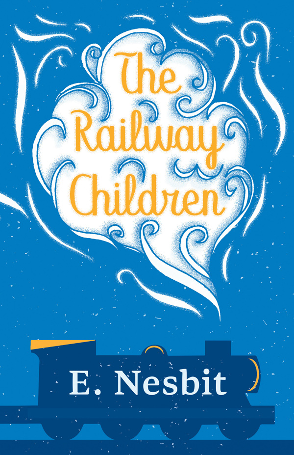 9781528713108 - The Railway Children - E. Nesbit