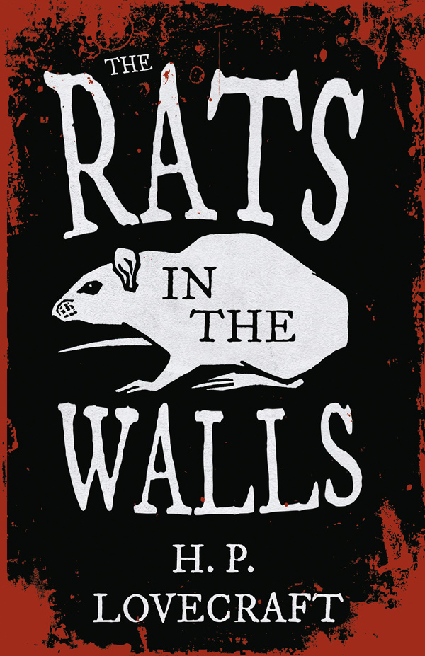 9781447468288 - The Rats in the Walls - H. P. Lovecraft