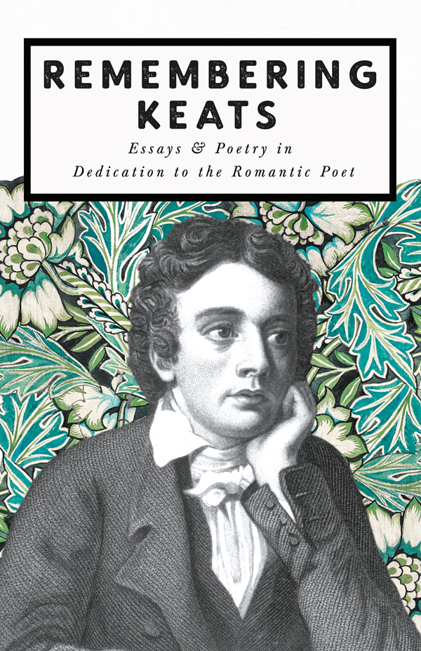 9781528719261 - Remembering Keats - Various