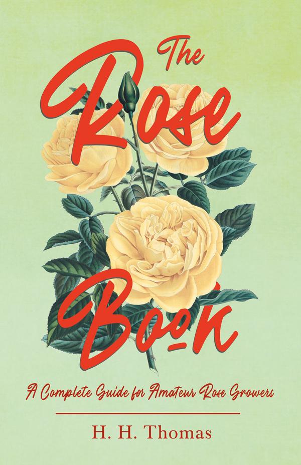 9781528714822 - The Rose Book - H.H. Thomas