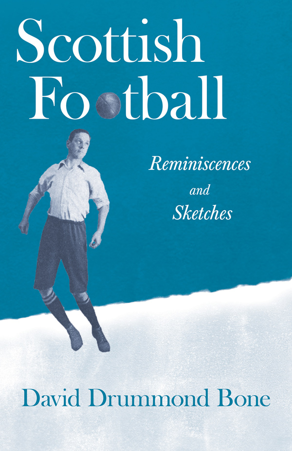 9781528717274 - Scottish Football - DavidDrummond Bone