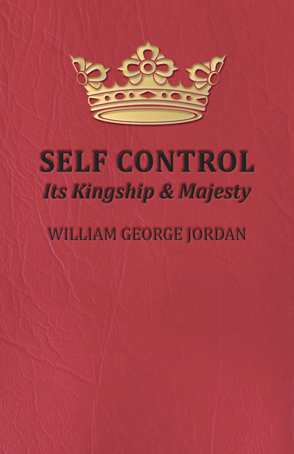 9781445507828 - Self Control - William George Jordan