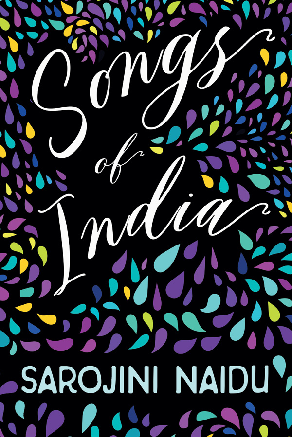 9781528716697 - Songs of India - Sarojini Naidu