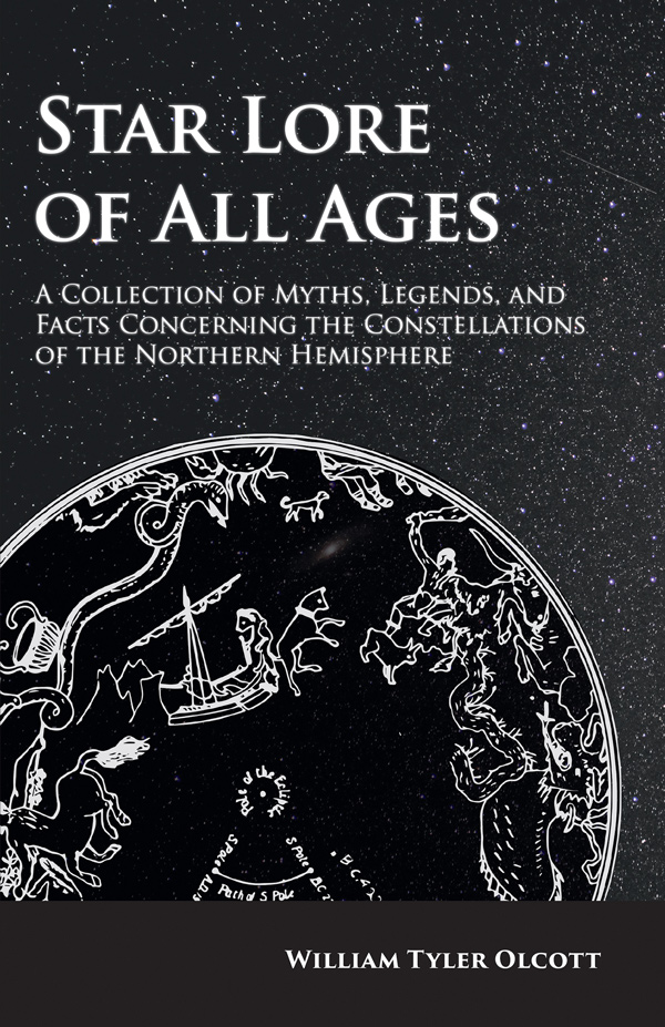 9781473338524 - Star Lore of All Ages - William Tyler Olcott