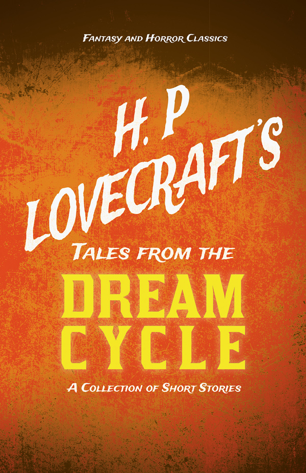 9781447468967 - Tales from the Dream Cycle - H. P. Lovecraft
