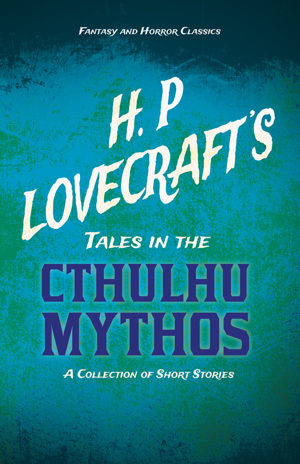 Tales in the Cthulhu Mythos