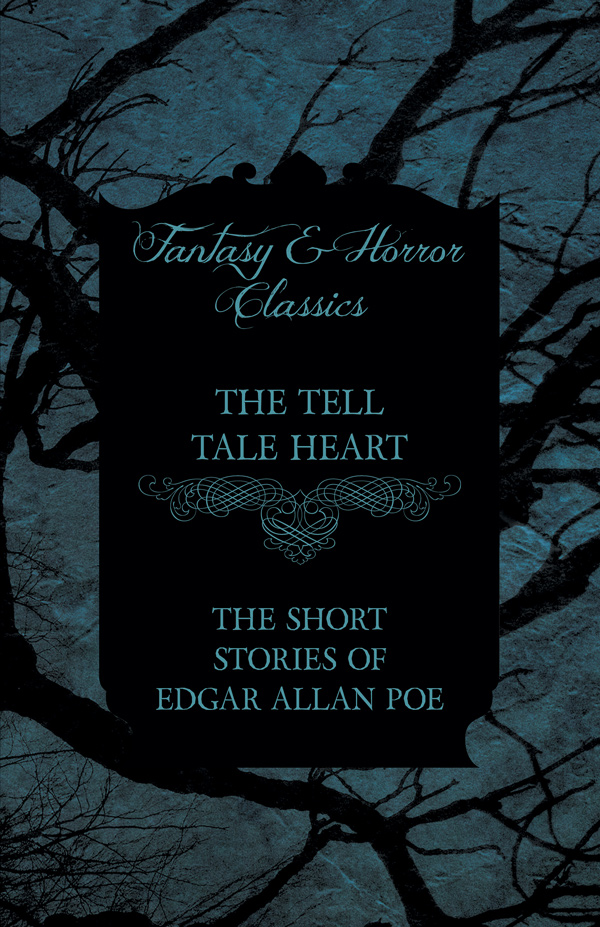 9781447407355 - The Tell Tale Heart - Edgar Allan Poe