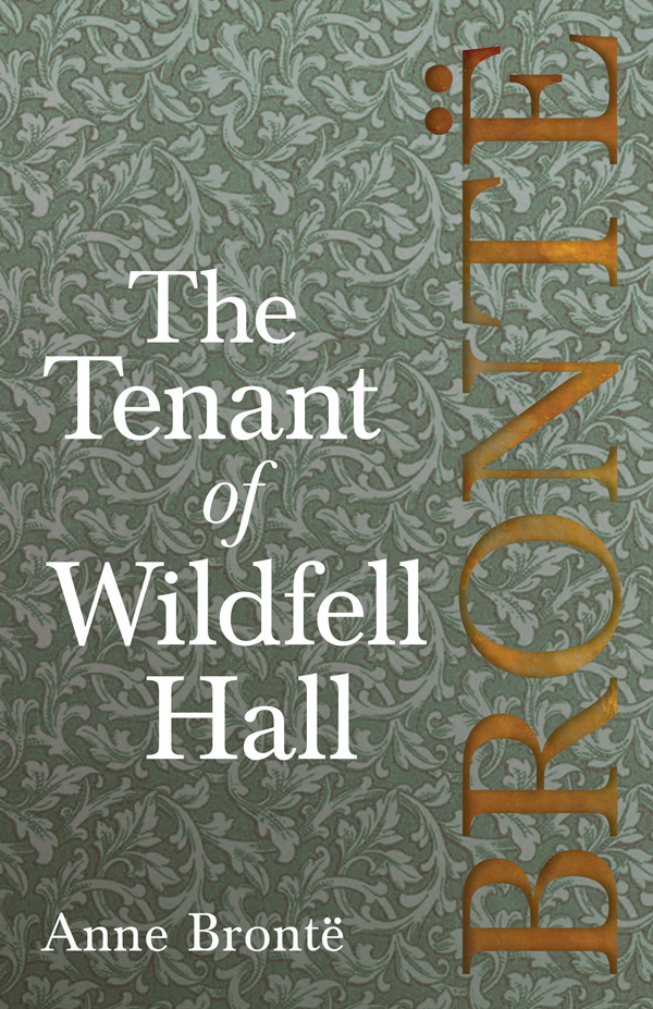 9781528703826 - The Tenant of Wildfell Hall - Anne Brontë