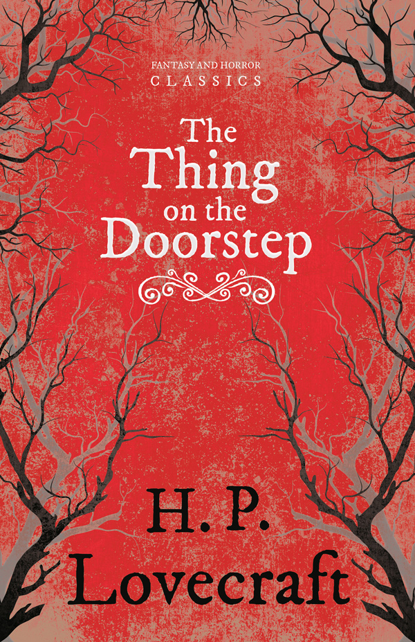 9781447405597 - The Thing on the Doorstep - H. P. Lovecraft