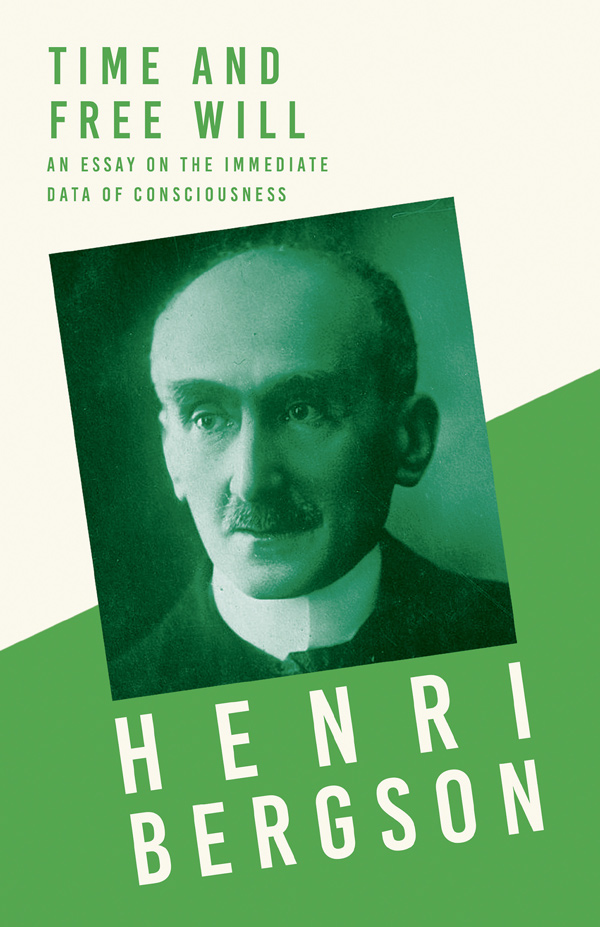 9781528715744 - Time and Free Will - Henri Bergson