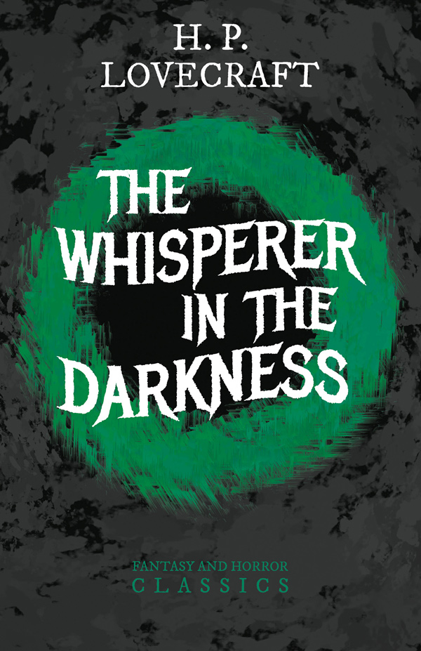 The Whisperer in Darkness