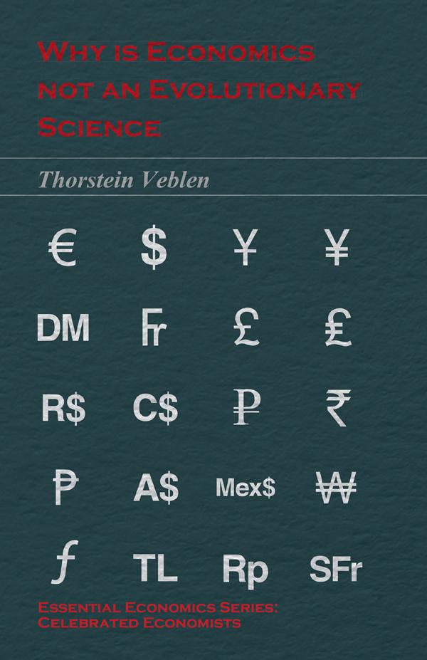 9781473324336 - Why is Economics not an Evolutionary Science - Thorstein Veblen