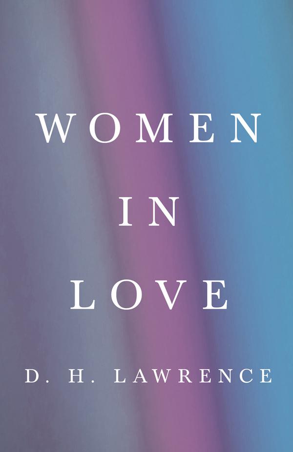 9781528718363 - Women in Love - D. H. Lawrence