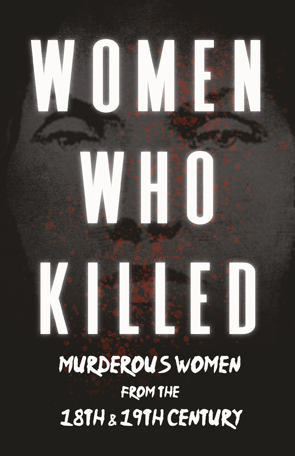 Women Who Killed