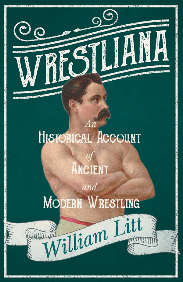 9781528715362 - Wrestliana - William Litt